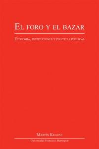 P EL FORO Y EL BAZAR