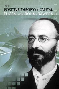 Bohm Bawerk - Positive Theory of Capital